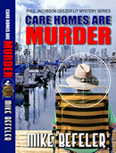 Care Homes Are Murder by Mike Befeler